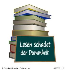 Lesen schadet der Dummheit